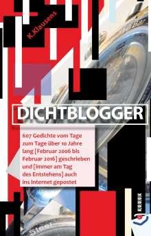 K. Klausens: Dichtblogger, Buch