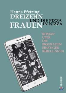Hanna Pfetzing: Dreizehn Frauen und die Pizza in Nizza, Buch