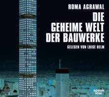 Roma Agrawal: Die geheime Welt der Bauwerke, MP3-CD