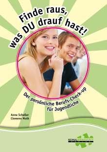 Anne Scheller: Finde raus, was du drauf hast!, Buch