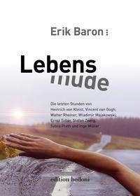 Erik Baron: Lebensmüde, Buch