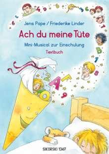 Friederike Linder: Ach du meine Tüte, Buch