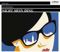 Jami Attenberg: Nicht mein Ding, 4 CDs