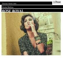 Nicolas Mathieu: Rose Royal, 2 CDs