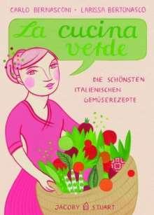Carlo Bernasconi: La cucina verde, Buch