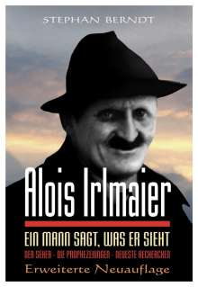 Stephan Berndt: Alois Irlmaier, Buch