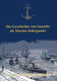 Hans Steike: Die Geschichte von Sassnitz als Marine-Stützpunkt, Buch