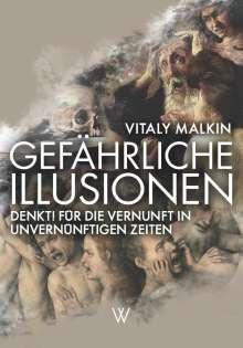 Vitaly Malkin: Gefährliche Illusionen, Buch