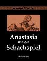 Wilhelm Heinse: Anastasia und das Schachspiel, Buch