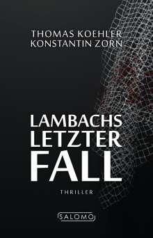 Thomas Koehler: Lambachs letzter Fall, Buch