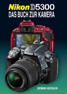 Benno Hessler: Nikon D5300, Buch