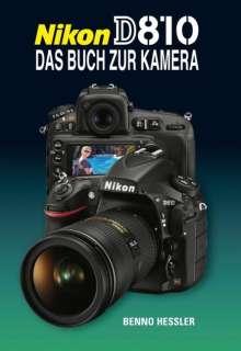Benno Hessler: Nikon D810, Buch