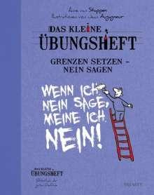 Anne Van Stappen: Das kleine Übungsheft - Grenzen setzen, nein sagen, Buch