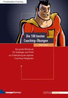 Martin Wehrle: Die 100 besten Coaching-Übungen, Buch