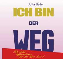 Jutta Belle: Ich Bin Der Weg, 3 CDs