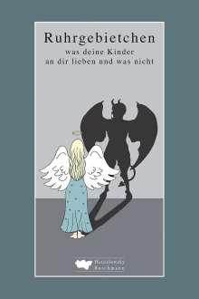 Joachim Wittkowski: Ruhrgebietchen, Buch