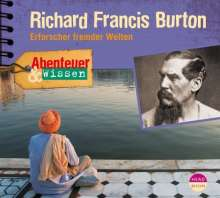 Berit Hempel: Abenteuer & Wissen. Richard Francis Burton, CD