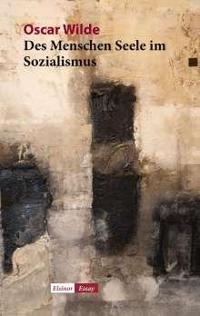 Oscar Wilde: Des Menschen Seele im Sozialismus, Buch