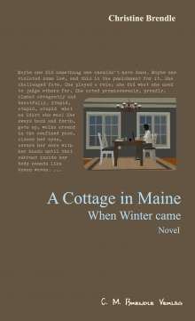 Christine Brendle: A Cottage in Maine, Buch