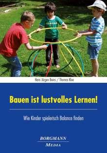 Hans Jürgen Beins: Bauen ist lustvolles Lernen!, Buch
