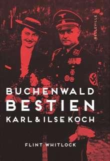 Flint Whitlock: Buchenwald-Bestien, Buch