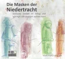 Marie-France Hirigoyen: Die Masken der Niedertracht, CD