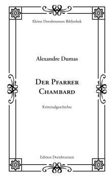 Alexandre Dumas: Der Pfarrer Chambard, Buch