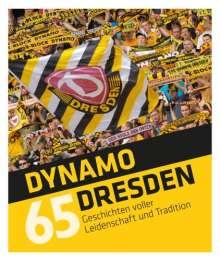 Tino Meyer: Dynamo Dresden - 65 Geschichten, Buch