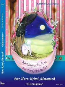Kathrin R. Hotowetz: Harz Krimi-Almanach Band 2 - Mittsommer, Buch