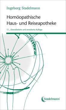 Ingeborg Stadelmann: Homöopathische Haus- und Reiseapotheke, Buch