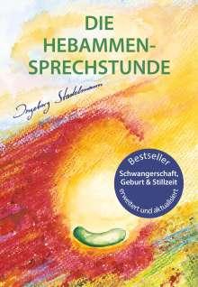 Ingeborg Stadelmann: Die Hebammen-Sprechstunde, Buch