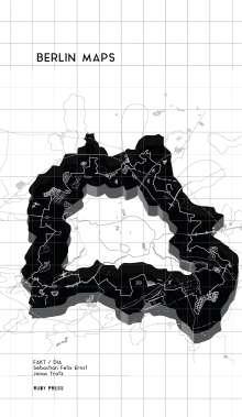 Sebastian Felix Ernst: Berlin Maps, Buch