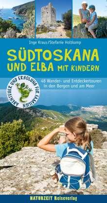 Stefanie Holtkamp: Südtoskana und Elba mit Kindern, Buch