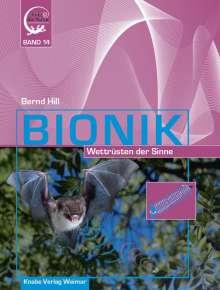 Bernd Hill: Bionik - Wettrüsten der Sinne, Buch
