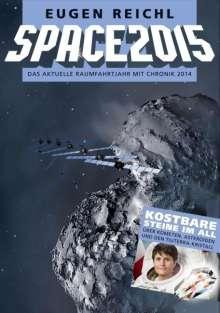 Eugen Reichl: Space 2015, Buch
