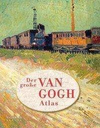 Der große van Gogh Atlas, Buch
