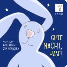 Vicky Bo: Gute Nacht, Hase!, Buch