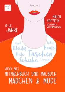 Vicky Bo: Vicky Bo's Mitmachbuch und Malbuch - Mädchen & Mode, Buch