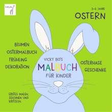Vicky Bo: Vicky Bo's Malbuch für Kinder - Ostern, Buch