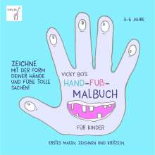 Vicky Bo: Vicky Bo's Hand-Fuß-Malbuch für Kinder, Buch