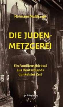 Hermann Multhaupt: Die Judenmetzgerei, Buch