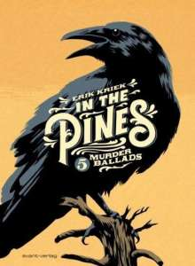 Erik Kriek: In the Pines, Buch