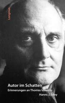Hanns J. Erlay: Autor im Schatten, Buch