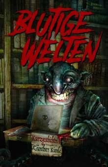 Nele Sickel: Blutige Welten, Buch