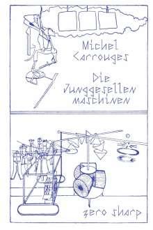 Michel Carrouges: Die Junggesellenmaschinen, Buch