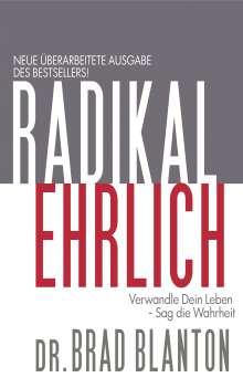 Brad Blanton: Radikal Ehrlich, Buch