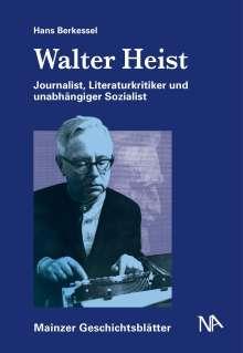 Hans Berkessel: Walter Heist, Buch