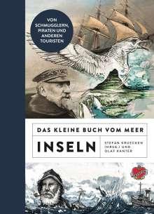 Olaf Kanter: Das kleine Buch vom Meer: Inseln, Buch