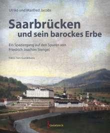 Ulrike Jacobs: Saarbrücken und sein barockes Erbe, Buch