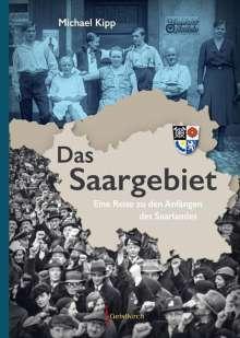 Michael Kipp: Das Saargebiet, Buch